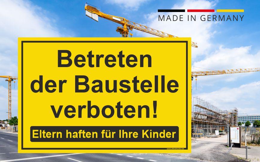 Baustellenschild - Betreten der Baustelle verboten